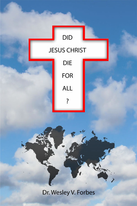 Did Jesus Christ Die for All?