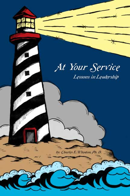 At Your Service: Lessons in Leadership