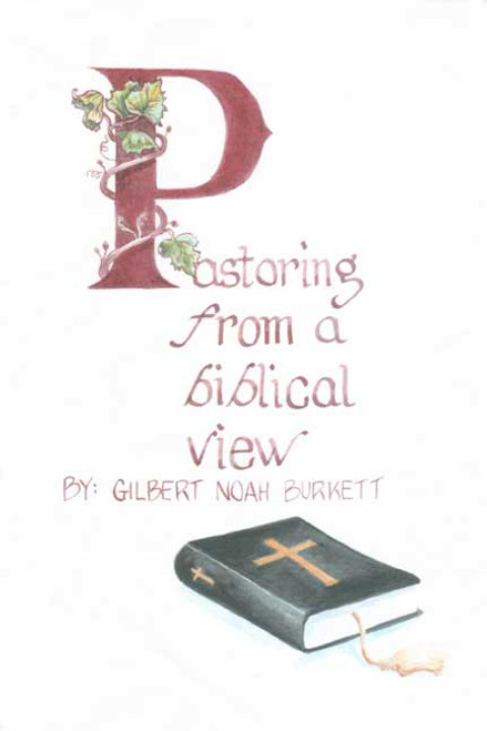 Pastoring from a Biblical View