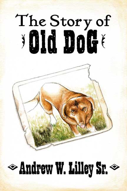 The Story of Old Dog