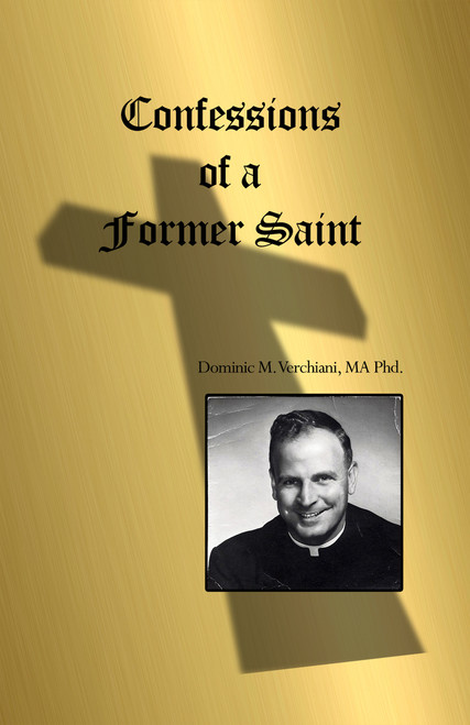 Confessions of a Former Saint