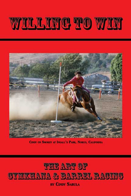 Willing to Win: The Art of Gymkhana & Barrel Racing