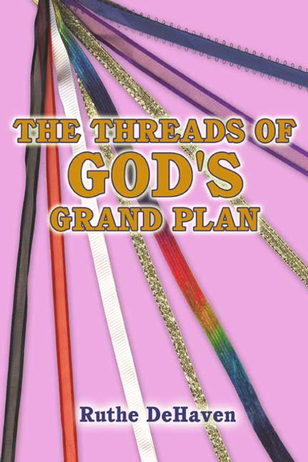 The Threads of God's Grand Plan