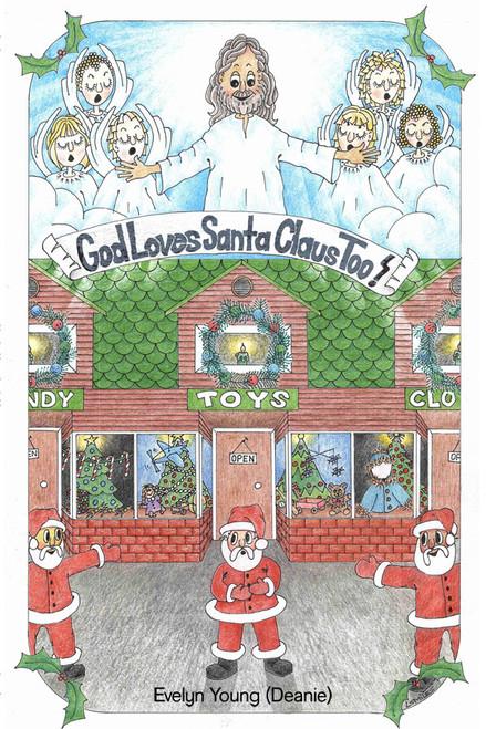 God Loves Santa Claus Too