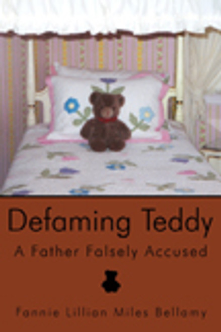 Defaming Teddy: A Father Falsely Accused