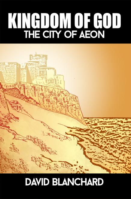 Kingdom of God: The City of Aeon