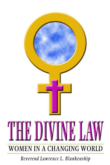 The Divine Law: Women in a Changing World