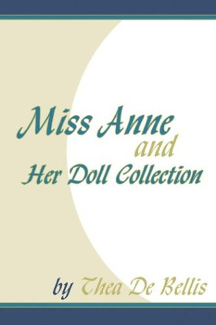 Miss Anne and Her Doll Collection