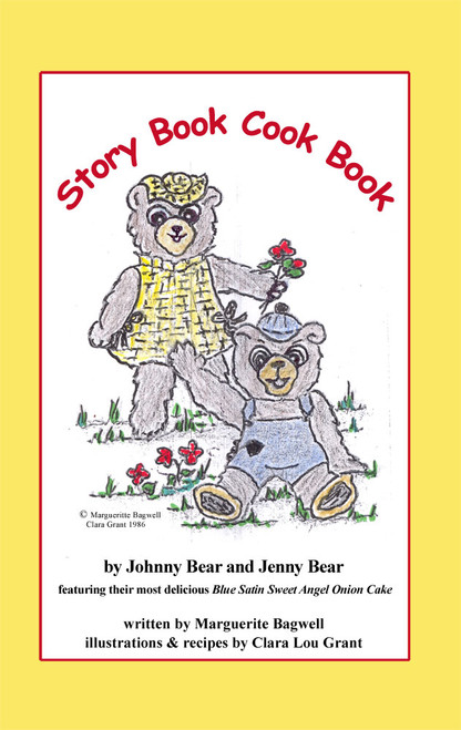 Story Book Cook Book by Johnny Bear and Jenny Bear