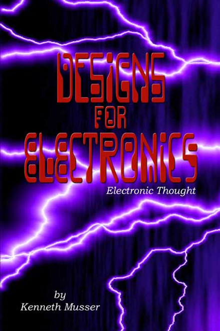 Designs for Electronics: Electronic Thought