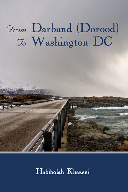 From Darband (Dorood) To Washington DC