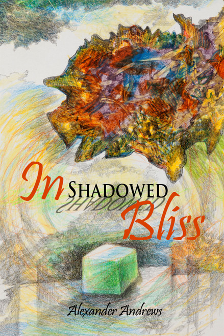 In Shadowed Bliss