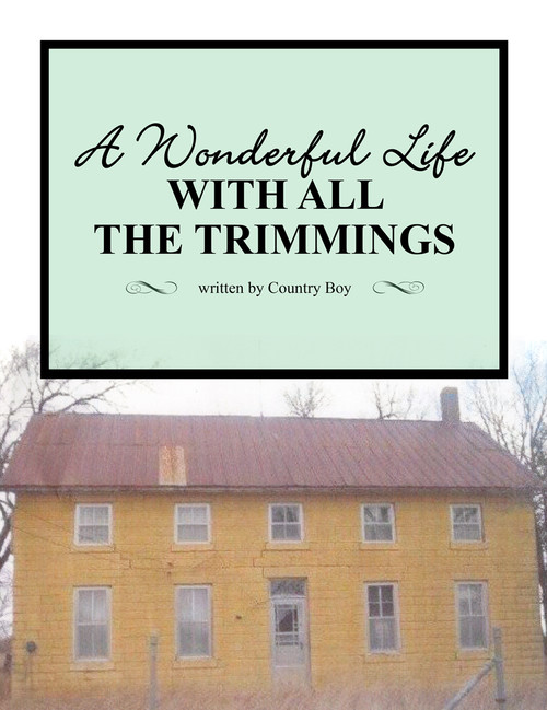 A Wonderful Life with All the Trimmings