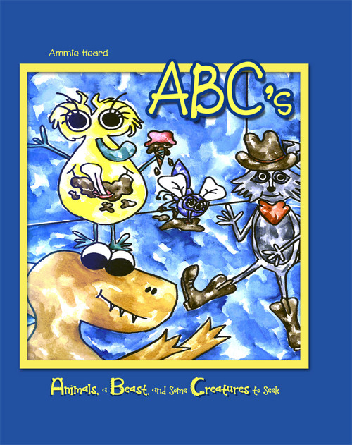 ABC's: Animals, a Beast, and Some Creatures to Seek