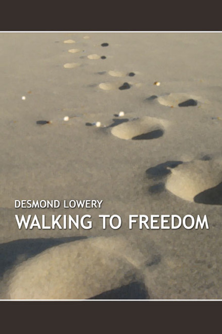 Walking to Freedom
