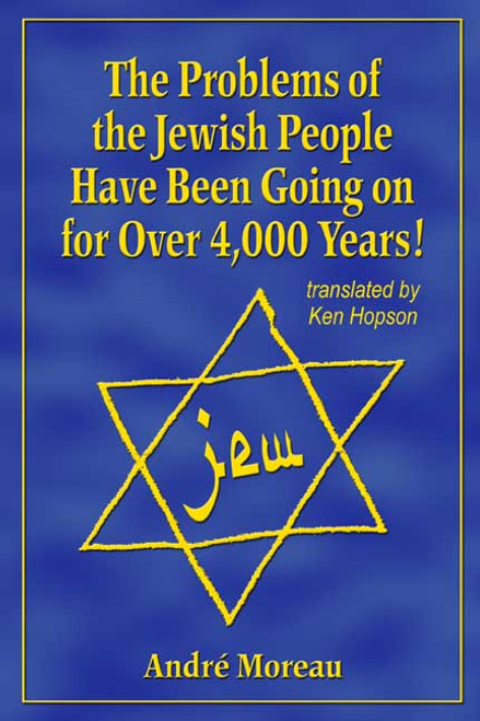 The Problems of the Jewish People Have Been Going on for Over 4,000 Years!