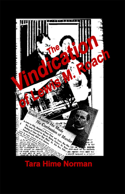 The Vindication of Lewis M. Roach