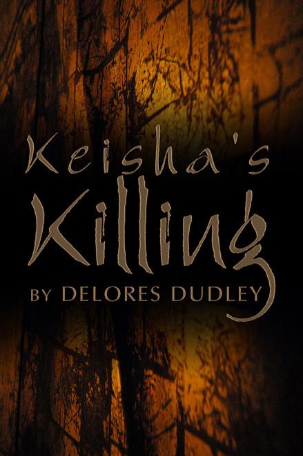 Keisha's Killing