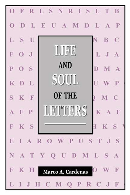 Life and Soul of the Letters