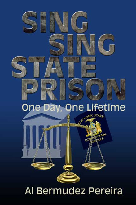 Sing Sing State Prison: One Day, One Lifetime