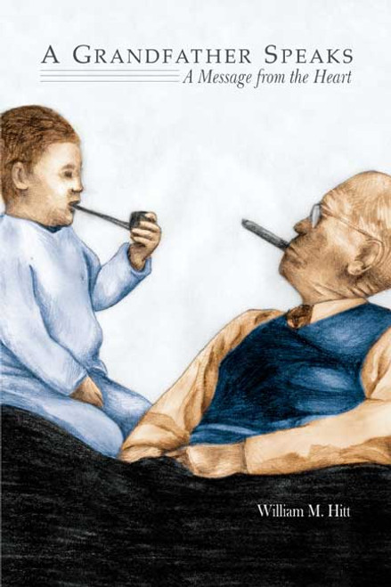 A Grandfather Speaks: A Message from the Heart