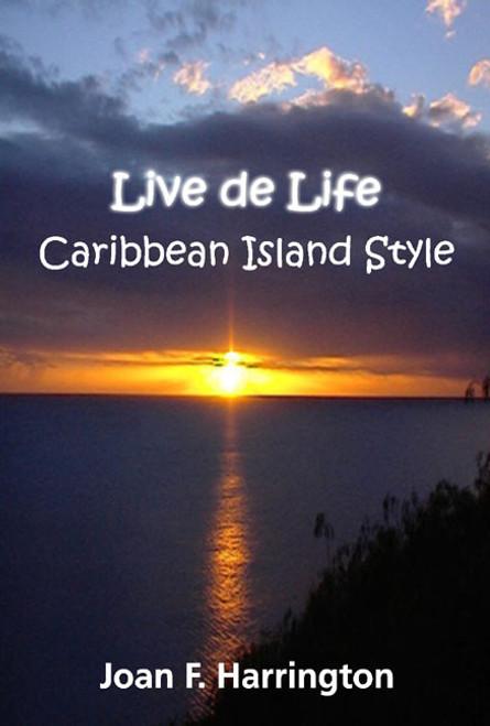 Live de Life - Caribbean Island Style