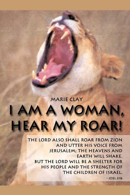 I Am a Woman, Hear My Roar!