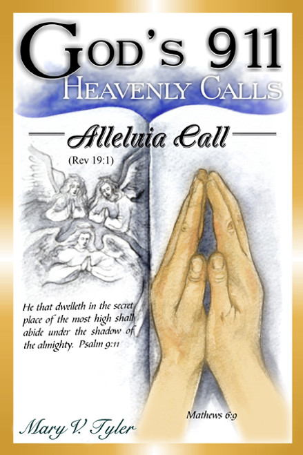 God's 911 Heavenly Calls: Alleluia Call