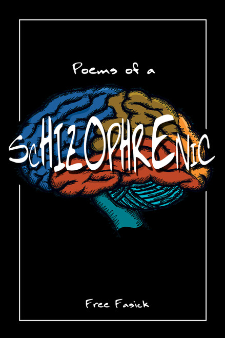 Poems of a Schizophrenic