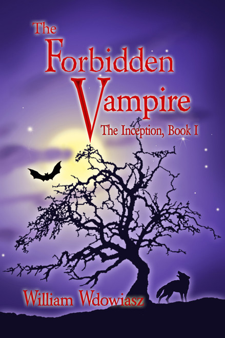 The Forbidden Vampire: The Inception, Book I
