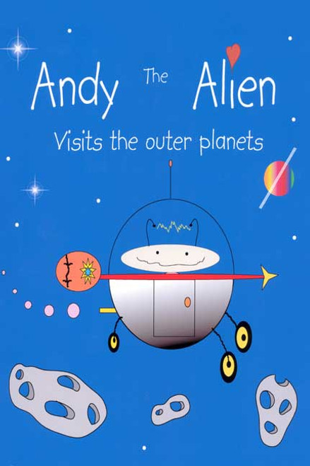 Andy the Alien Visits the Outer Planets