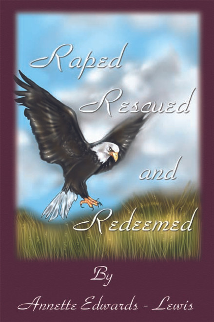 Raped, Rescued, and Redeemed
