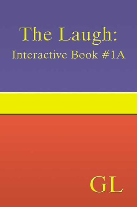 The Laugh: Interactive Book #1A