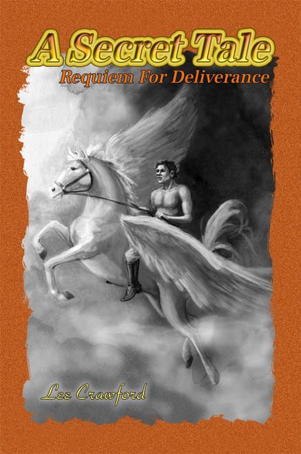 A Secret Tale: Requiem for Deliverance