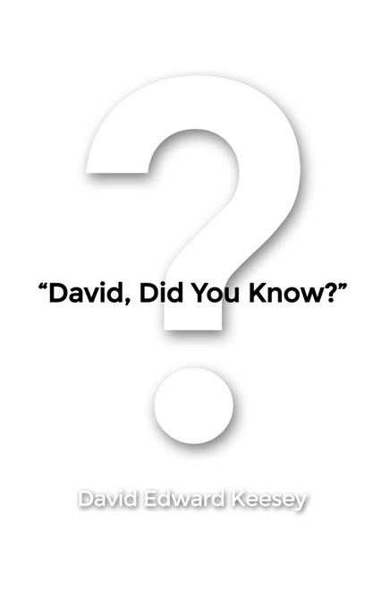 """David, Did You Know?"""