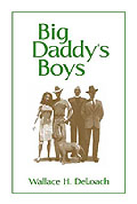 Big Daddy's Boys