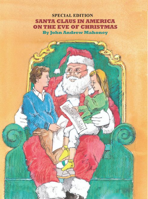 Santa Claus in America on the Eve of Christmas: Special Edition
