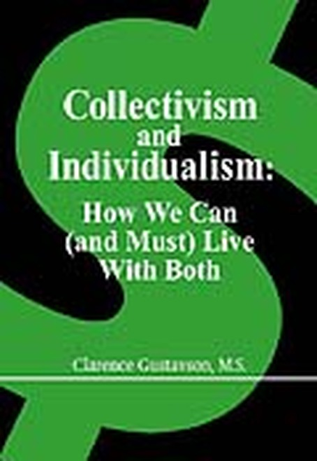 Collectivism and Individualism: How We Can (and Must) Live with Both