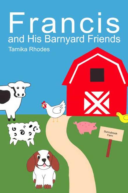 Francis and His Barnyard Friends
