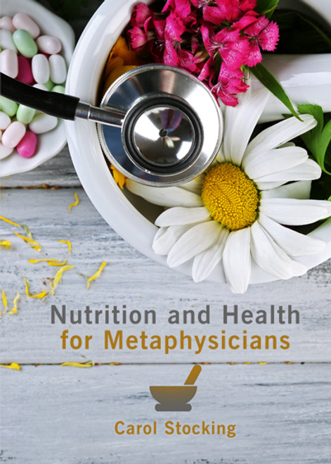 Nutrition and Health for Metaphysicians