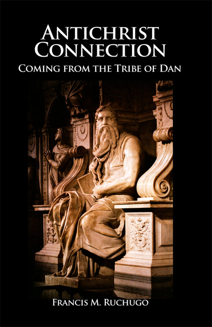 Antichrist Connection: Coming from the Tribe of Dan
