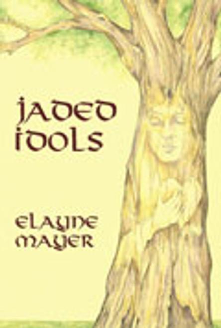 Jaded Idols