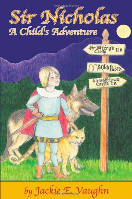 Sir Nicholas: A Child's Adventure