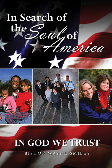 In Search of the Soul of America: In God We Trust