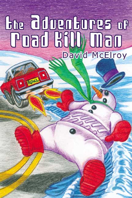 The Adventures of Road Kill Man