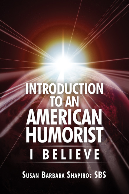 Introduction to an American Humorist: I Believe