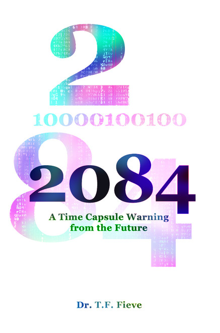 2084: A Time Capsule Warning from the Future