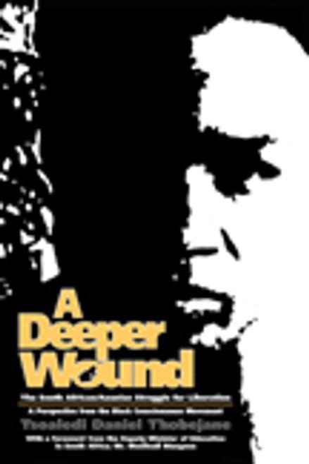 A Deeper Wound