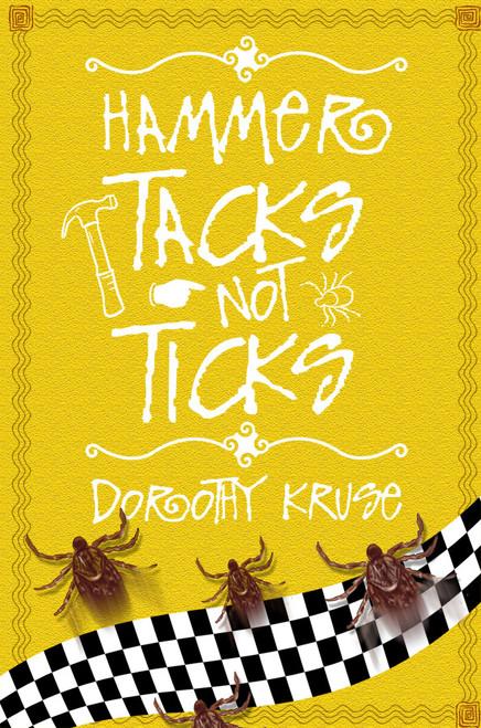 Hammer Tacks Not Ticks