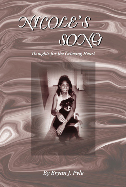 Nicole's Song: Thoughts for the Grieving Heart